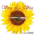 DJ HAPPY VIBES feat. Jazzmin - Viva La Vita